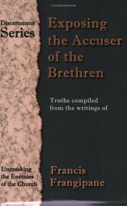Cover of: Exposing the Accuser of the Brethren (Discernment)