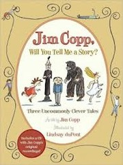 Cover of: Jim Copp, will you tell me a story? | Jim Copp