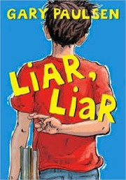 Cover of: Liar, liar | Gary Paulsen