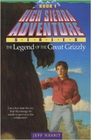 Cover of: The legend of the Great Grizzly