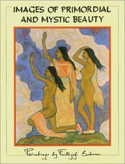 Cover of: Images of primordial and mystic beauty: paintings by Frithjof Schuon
