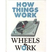 Cover of: Wheels at work | Andrew Dunn