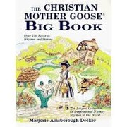 Cover of: The Christian Mother Goose big book