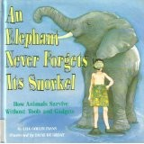 Cover of: An Elephant Never Forget's Its