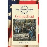 Cover of: The Thirteen Colonies - Connecticut (The Thirteen Colonies) |