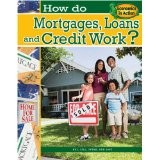 Cover of: How do mortgages, loans, and credit work? |