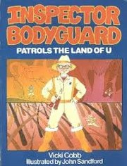 Cover of: Inspector Bodyguard patrols the land of U