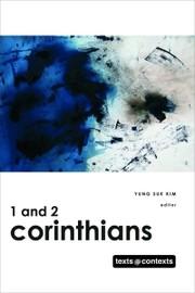 1 and 2 Corinthians (Texts @ Contexts)