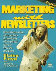 Cover of: Marketing With Newsletters | Elaine Floyd