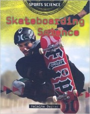 Skateboarding science by Helaine Becker