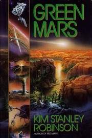 Cover of: Green mars | Kim Stanley Robinson