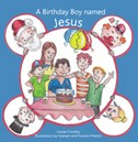 A Birthday Boy Named Jesus by