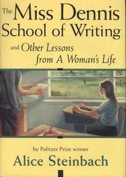 Cover of: The Miss Dennis School of Writing and other lessons from a woman's life