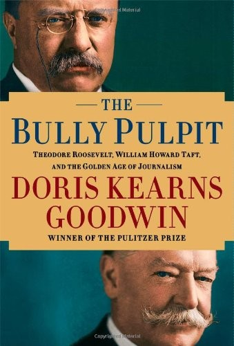 The Bully Pulpit by