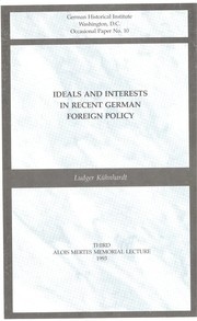 Cover of: Ideals and interests in recent German foreign policy
