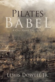 Cover of: Pilates Babel  A City Above The Plains