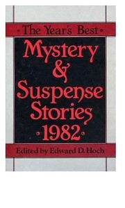 Cover of: The Year's Best Mystery and Suspense Stories, 1982 (Year's Best Mystery and Suspense Stories)