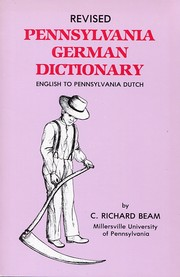 Cover of: Revised Pennsylvania German dictionary | C. Richard Beam
