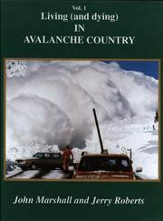 Cover of: Volume One Living and Dying in Avalanche Country