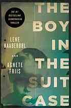 Cover of: The boy in the suitcase | Lene Kaaberbol