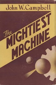Cover of: The Mightiest Machine