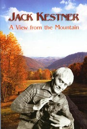 A View from the Mountain by Jack Kestner