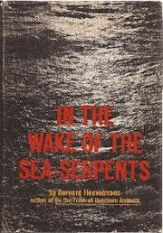 Cover of: In the wake of the sea-serpents, translated from the French by Richard Garnett