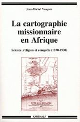La cartographie missionnaire en Afrique