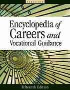 Encyclopedia of careers and vocational guidance by Ferguson Publishing