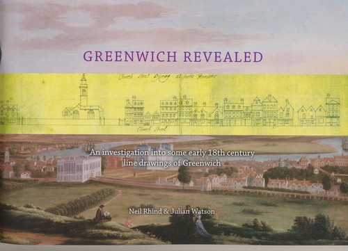 Greenwich Revealed by Neil Rhind, Julian Watson