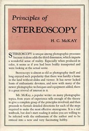 Principles of Stereoscopy by Herbert C. McKay F.R.P.S.  F.P.S.A.