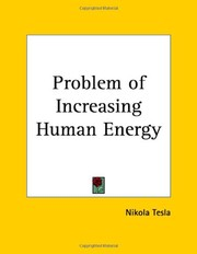 Cover of: The Problem of Increasing Human Energy