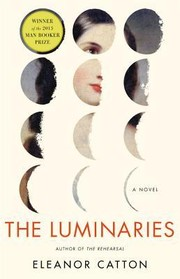 Cover of: The Luminaries by Eleanor Catton