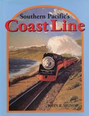 Southern Pacific's Coast Line by John R. Signor