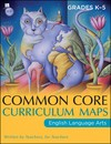 Cover of: Common Core curriculum maps in English language arts, grades K-5