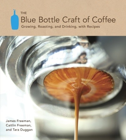 The Blue Bottle Craft of Coffee cover