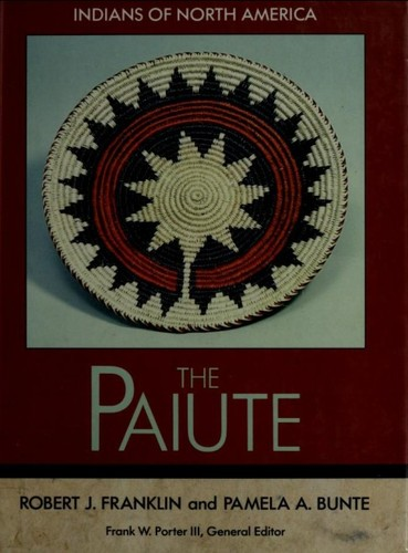 The Paiute by Franklin, Robert J.