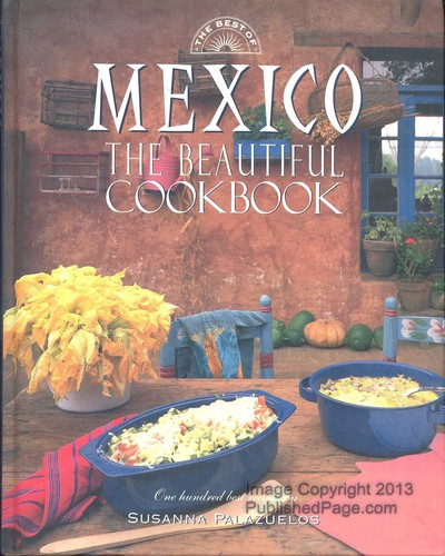 Mexican Cookbook Cover : The best of mexico beautiful cookbook edition