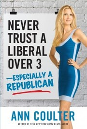 Cover of: Never trust a liberal over 3 |