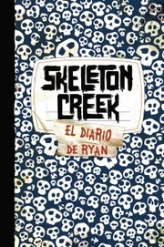 Cover of: Skeleton Creek 03 The Crossbones