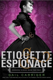 Cover of: Etiquette & espionage | Gail Carriger