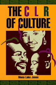 Cover of: The color of culture | Mona Lake Jones