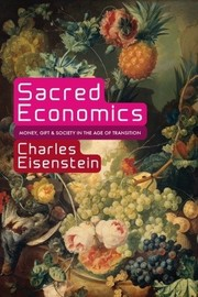 Cover of: Sacred Economics | Charles Eisenstein