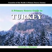 Cover of: A Primary Source Guide to Turkey |