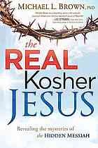 Cover of: The real kosher Jesus