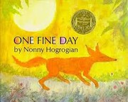 Cover of: One fine day | Nonny Hogrogian