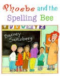 Cover of: Phoebe and the spelling bee