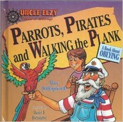 Cover of: Parrots, pirates, and walking the plank