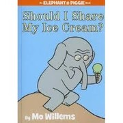 Cover of: Should I share my ice cream? | Mo Willems