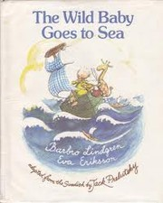 Cover of: The wild baby goes to sea